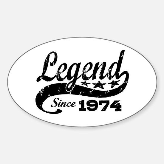 Legend Since 1974 Sticker (Oval)
