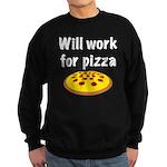 Will Work For Pizza Sweatshirt (dark)