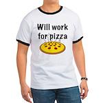 Will Work For Pizza Ringer T