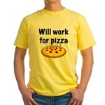 Will Work For Pizza Yellow T-Shirt