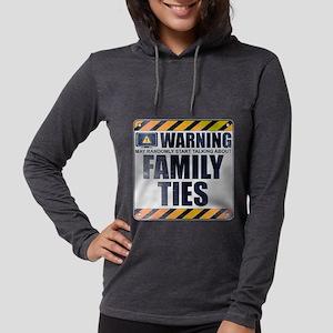 Warning: Family Ties Womens Hooded Shirt