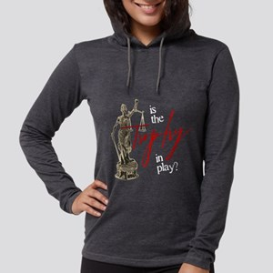 Is the Trophy In Play? Womens Hooded Shirt