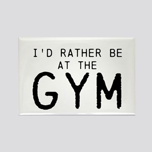 Id rather be at the Gym Rectangle Magnet