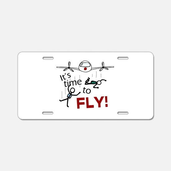'Time To Fly' Aluminum License Plate