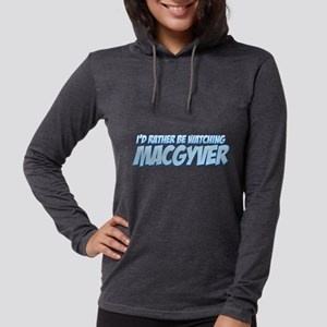 I'd Rather Be Watching MacGyv Womens Hooded Shirt