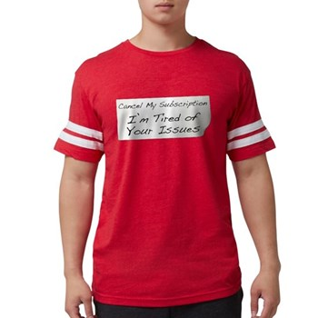 Cancel My Subscription Mens Football Shirt