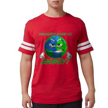 Pollution Makes Me Angry! Mens Football Shirt