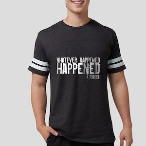 Whatever Happened... Happened Mens Football Shirt