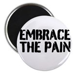"""Embrace the pain 2.25"""" Magnet (10 pack)"""