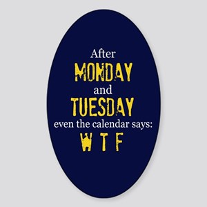 Monday Tuesday Sticker