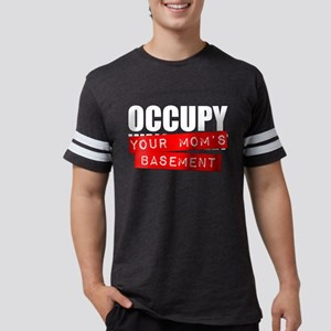 Occupy Your Mom's Basement Mens Football Shirt