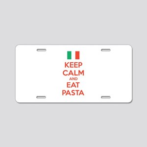 Keep Calm And Eat Pasta Aluminum License Plate