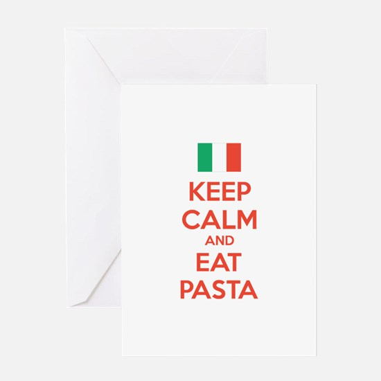 Keep Calm And Eat Pasta Greeting Card