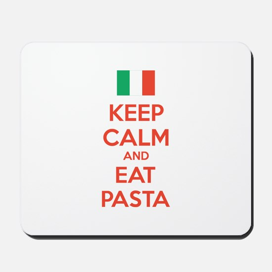 Keep Calm And Eat Pasta Mousepad