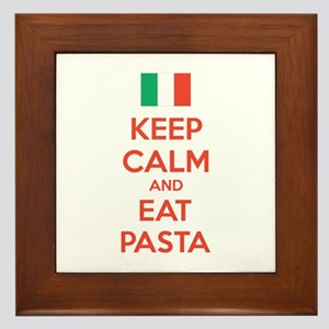Keep Calm And Eat Pasta Framed Tile