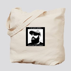 I see your goatee and raise you a beard Tote Bag