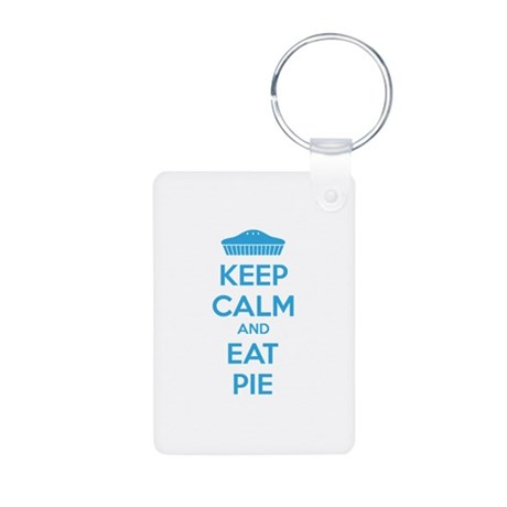 Keep Calm And Eat Pie Aluminum Photo Keychain