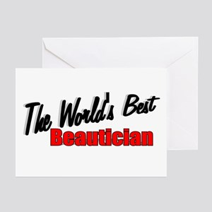 """""""The World's Best Beautician"""" Greeting Cards (Pack"""