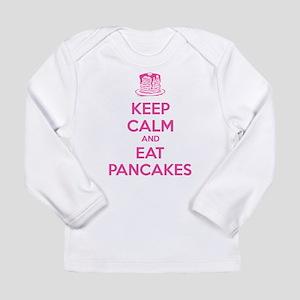 Keep Calm And Eat Pancakes Long Sleeve Infant T-Sh