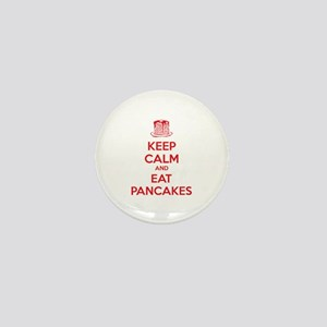 Keep Calm And Eat Pancakes Mini Button