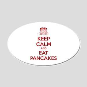 Keep Calm And Eat Pancakes 22x14 Oval Wall Peel