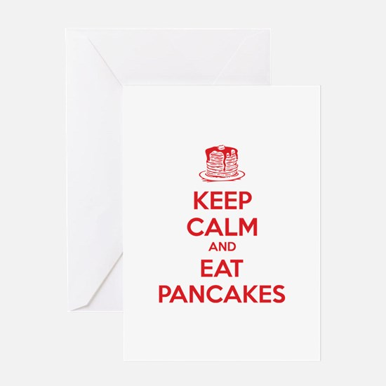 Keep Calm And Eat Pancakes Greeting Card