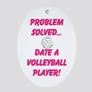 Date a Volleyball Player Ornament (Oval)