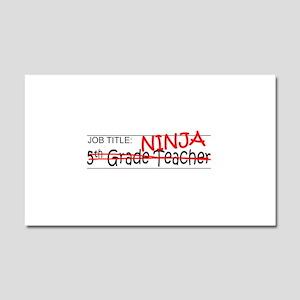 Job Ninja 5th Grade Car Magnet 20 x 12
