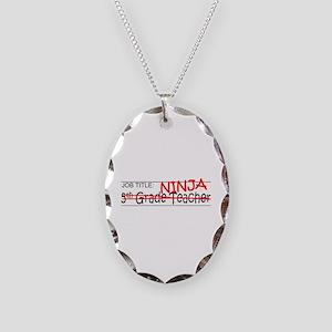 Job Ninja 5th Grade Necklace Oval Charm