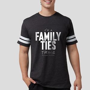 It's a Family Ties Thing Mens Football Shirt