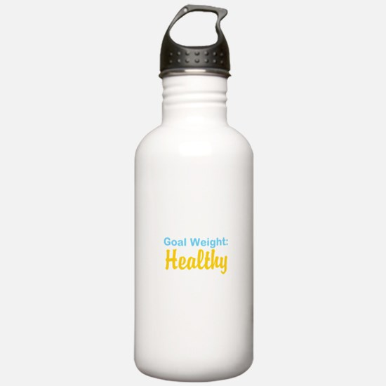 Goal Weight: Healthy Water Bottle