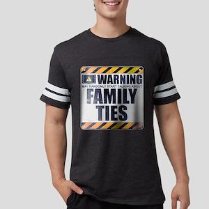 Warning: Family Ties Mens Football Shirt