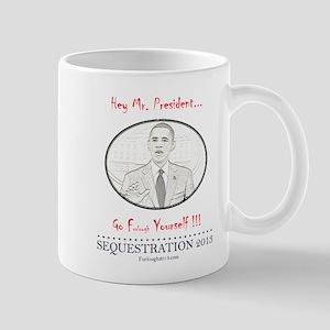 Hey Mr. President! Mug