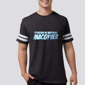 I'd Rather Be Watching MacGyv Mens Football Shirt