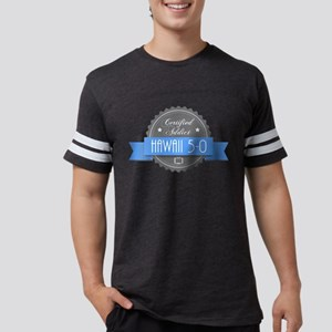 Certified Hawaii 5-0 Addict Mens Football Shirt