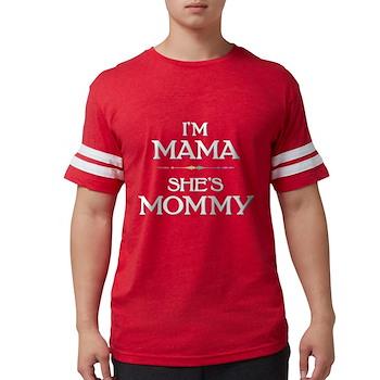 I'm Mama - She's Mommy Mens Football Shirt
