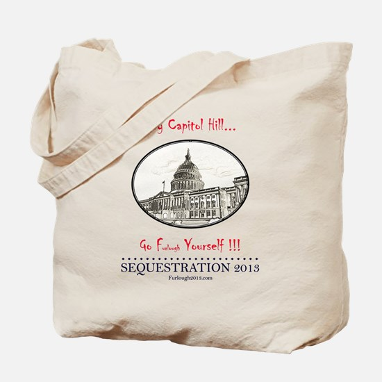 Hey Capitol Hill! Tote Bag