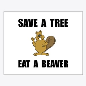 Save Tree Beaver Posters
