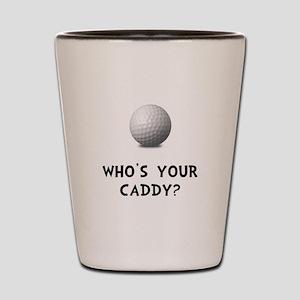Whos Golf Caddy Shot Glass