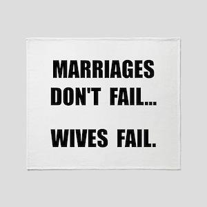 Wives Fail Throw Blanket