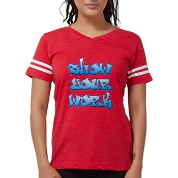 Show Your Work Graffiti Womens Football Shirt