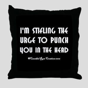 Stifling The Urge Throw Pillow