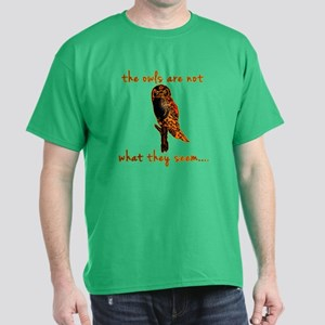 The Owls are Not What They Seem Dark T-Shirt