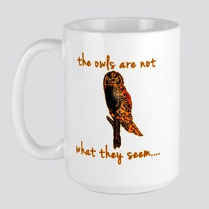 The Owls are Not What They Seem Large Mug