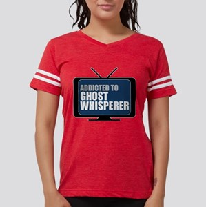 Addicted to Ghost Whisperer Womens Football Shirt