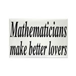 Mathematicians Make Better Lovers Rectangle Magnet
