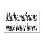 Mathematicians Make Better Lovers Car Magnet 20 x