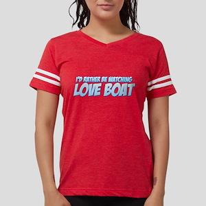 I'd Rather Be Watching Love B Womens Football Shir