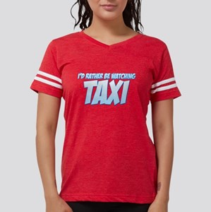I'd Rather Be Watching Taxi Womens Football Shirt