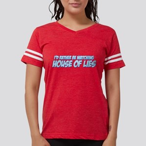 I'd Rather Be Watching House Womens Football Shirt